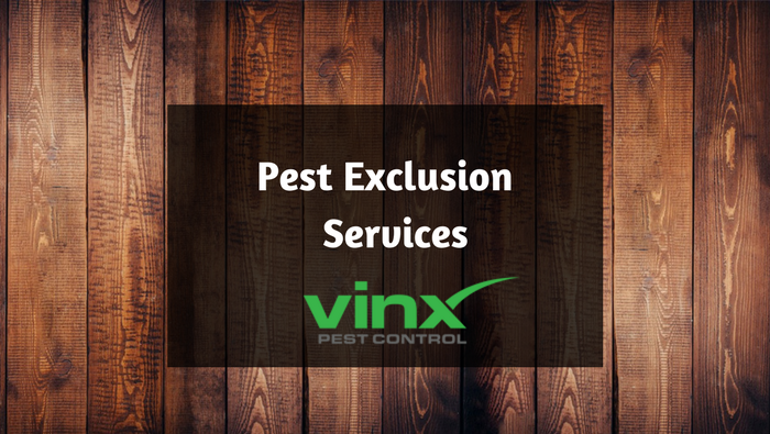 Vinx Pest Exclusion Services